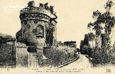Caen, la Tour des Gens d'Armes (XVIè siècle)
