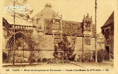 Caen, Musée des Antiquaires de Normandie, façade d'une maison du XVIè