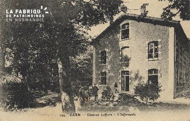 cl 01 130 Caen-caserne lefèvre- l'infirmerie