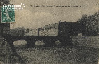 cl 01 181 Caen - le pont de Vaucelles et les casernes