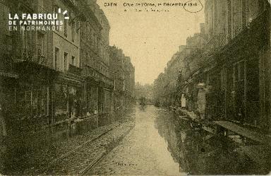 cl 02 002 Caen - Crue de l'Orne, 1er Décembre 1910- Rue de Vaucelles