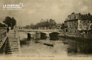 cl 02 105 Environs de Caen- Le pont de Vaucelles