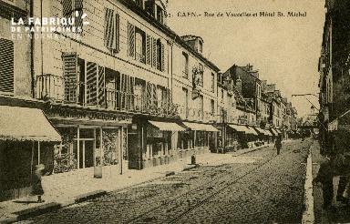 cl 02 117 Caen - La rue de Vaucelles- et Hotel St-Michel