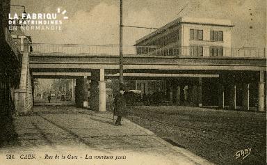cl 02 169 Caen - Rue de la Gare- Les nouveaux pont
