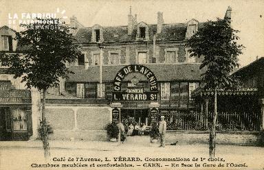 cl 02 172 Café de l'Avenue, L. Vérard- Caen Enface La gere de l'Ouest