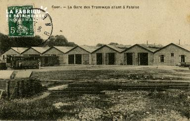cl 02 205 Caen- La gare des Tramways allant à Falaise