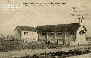 cl 02 214 Caen- La chapelle St-Thérèse de l'enfant Jésus- Nouveaux Qua