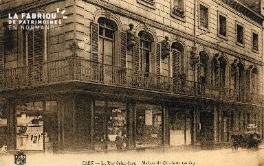 cl 03 067 Caen - La rue St-Jean - Maison Charlotte Corday