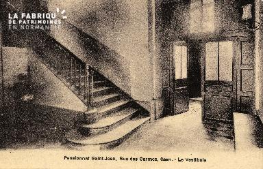 cl 03 144 Caen- Pensionnat St-Jean, rue des Carmes - le vestibule
