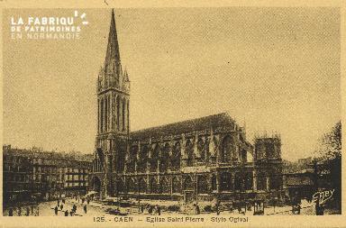 Cl 04 067 Caen- l'église St-Pierre - Style Ogival