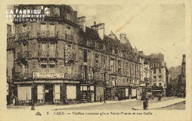 Cl 04 080 Caen- Vieille maison place St-Pierre et rue Galle