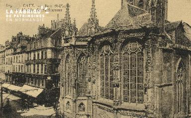 Cl 04 242 Caen- Rue St-Pierre et Abside St-Sauveur