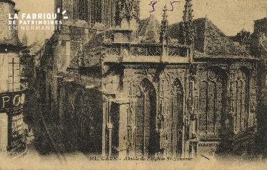 Cl 04 243 Caen- Abside de l'Eglise St-Sauveur