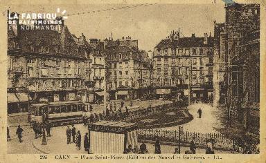 Cl 04 255 Caen- Place St-Pïerre (édition des nouevlles galeries
