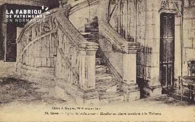 Cl 04 260 Caen- Eglise St-Sauveur - Escalier en pierre Accédant à la T