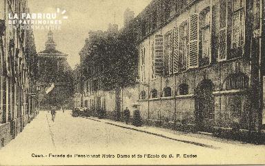 Cl 05 024 Caen- Façade du pensionnat Notre-Dame et de l'école de B.p.