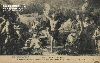 Cl 05 069 Caen - Le Musée- AChille jurant de venger la mort de Patrocl