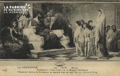 Cl 05 071Caen - Le Musée- Symphorose refuse d'Abjurer la religion Chré