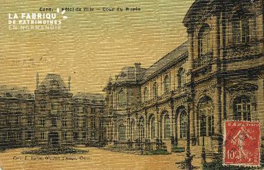Cl 05 105 Caen- Hôtel de ville - Cour du musée