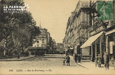 Cl 05 134 Caen- Rue de Strabourg