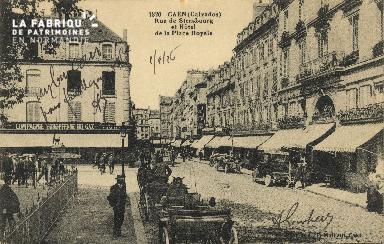 Cl 05 156 Caen- Rue de Strabourg et Hotel de la place royale
