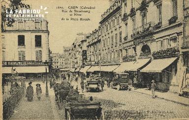 Cl 05 157 Caen- Rue de Strabourg et Hôtel de la place Royale