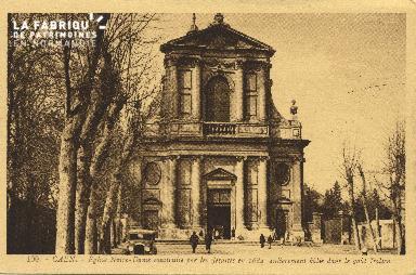Cl 05 177 Caen- Eglise Notre-Dame construite par les Jésuite en 1684,