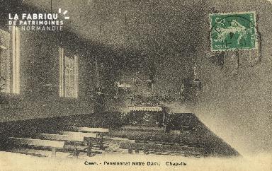 Cl 05 210 Caen- Pensionnat Notre Dame - Chapelle
