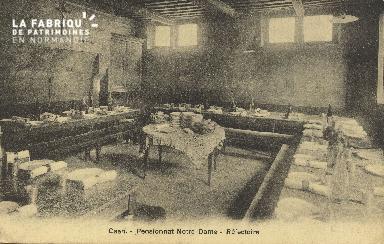 Cl 05 211 Caen- Pensionnat Notre Dame- Réfectoire