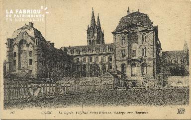 Cl 06 299 Caen-Le lycée-L'église St Etienne-Abbaye aux hommes