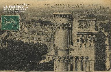 Cl 06 391 Caen-Détail de l'une des tours de l'abbaye aux dames et pano