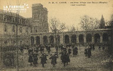 Cl 06 415 Caen-Ancienne abbaye aux dames (hospice)-Cour intérieure