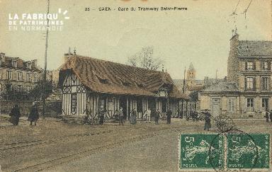 Cl 07 009 Caen - Gare des Tramways Saint-Pierre