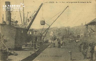 Cl 07 127 Caen - Sur le Port, Embarquement du Minerai de Fer