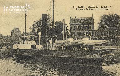 Cl 07 155 Caen - Départ de la Dives Paquebot du Havre, par le Canal