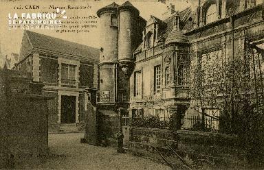 Cl 08 032 Caen Maison Renaissance XVIè s. Hôtel des Monnaies