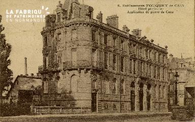Cl 08 127 Caen Etablissements FOUQET Hôtel Particulier Application de