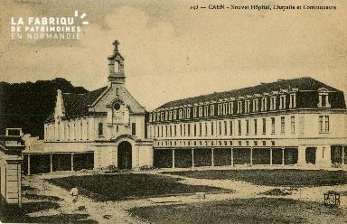 Cl 08 160 Caen le nouvel Hôpital Chapelle et Communauté