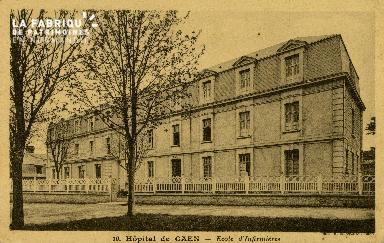 Cl 08 197 Caen Hôpital de Caen Ecole d'Infirmières