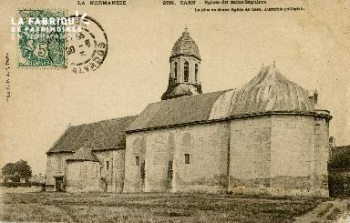 Cl 08 206 Caen Eglise du St Sépulcre la plus ancienne Eglise de Caen a