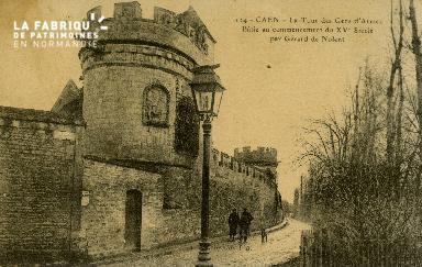 Cl 08 225 Caen la Tour des Gens d'Armes bâtie au commencement du XVè s