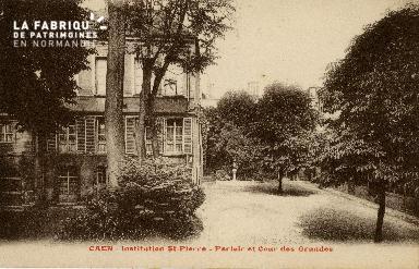 Cl 08 353 Caen Déposant : Déposant : institution St Pierre Parloir et Cour des Grandes