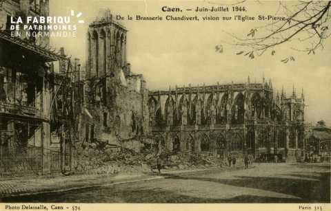 Caen - Juin, Juillet 1944, de la brasserie Chandivert, Vision sur l'église St-Pierre