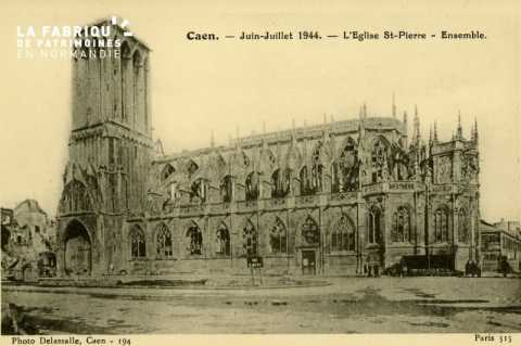 Caen- Juin,Juillet 1944- Eglise St-Pierre - Ensemble