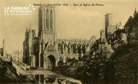 Caen- Juin,Juillet 1944- Rue et eglise St-Pierre