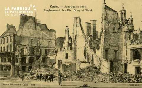 Caen- Juin,Juillet 1944 -Emplacement des etablisements Dony et Thiré
