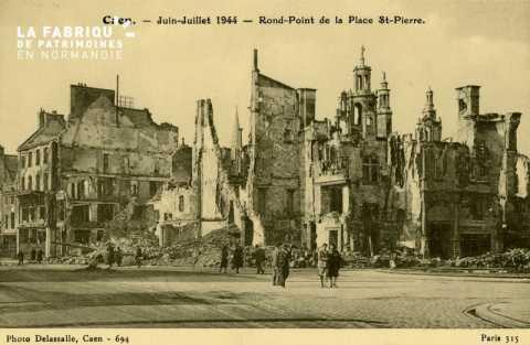 Caen- Juin,Juillet 1944 -Rond point de la Place St-Pierre