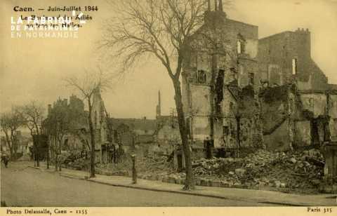 Caen- Juin,Juillet 1944 -Boulevard des Alliés en face des Halles