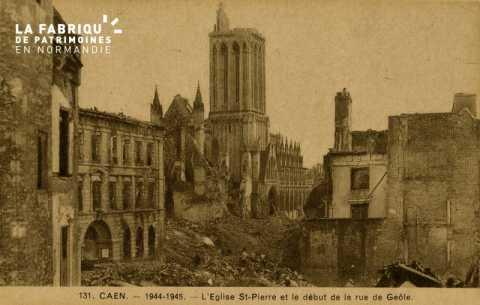 Caen- Juin,Juillet 1944 -Place St-Pierre et debut de la Rue de Geole