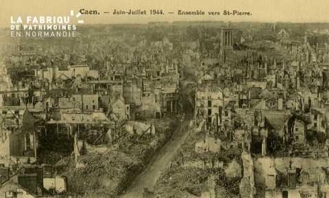 Caen- Juin,Juillet 1944 - Ensemble vers St-Pierre